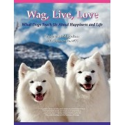 Wag, Live, Love by Ginger Jenks
