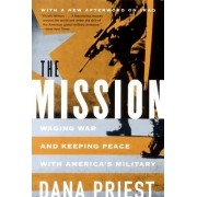 The Mission by Dana Priest
