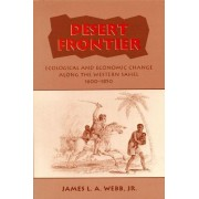 Desert Frontier by James L. A. Webb
