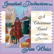 A Christmas Carol and Other Favorites by Jim Weiss