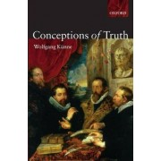 Conceptions of Truth by Wolfgang Kunne