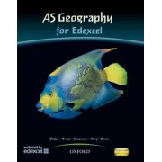 AS Geography for Edexcel Student Book: Students' Book by Bob Digby