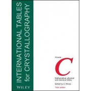 International Tables for Crystallography by E. Prince