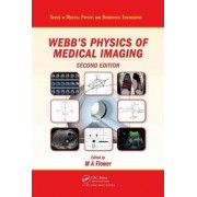 Webb's Physics of Medical Imaging by M. A. Flower