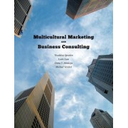 Multicultural Marketing and Business Consulting by Thaddeus Spratlen