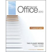 Microsoft Office PowerPoint 2010: v. 1 by Linda I. O'Leary
