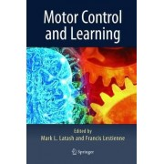 Motor Control and Learning by Markus Latash