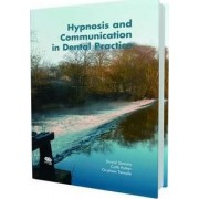 Hypnosis and Communication in Dental Practice by David Simons