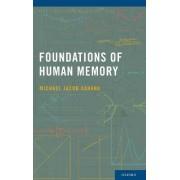 Foundations of Human Memory by Michael Jacob Kahana