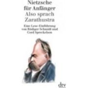 Nietzsche Fur Anfanger Also Sprach Zarathustra by Rüdiger Schmidt