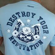 Ajaxx63 T Shirt Destroy Your Reputation AS29