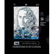 Foundations Of Art And Design by Lois Fichner-Rathus