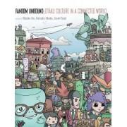 Fandom Unbound by Mizuko Ito