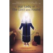 Our Lady of the Lost and Found by Diane Schoemperlen