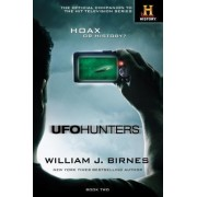 UFO Hunters, Book Two: The Official Companion to the Hit Television Series