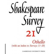 Shakespeare Survey: Othello, with Index to Surveys 11-20 v.21 by Kenneth Muir