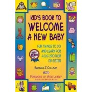 Kid's Book to Welcome a New Baby: Fun Things to Do and Learn for a Big Brother or Sister, Paperback