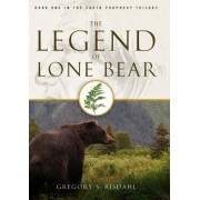 The Legend of Lone Bear by Gregory S. Risdahl