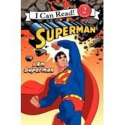 I am Superman by Michael Teitelbaum