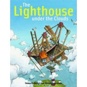 The Lighthouse Under the Clouds by Uwe-Michael Gutzschhahn