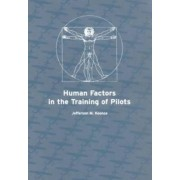 Human Factors in the Training of Pilots by Jefferson M. Koonce