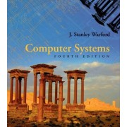 Computer Systems by J. Stanley Warford