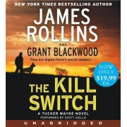 The Kill Switch Low Price CD by James Rollins
