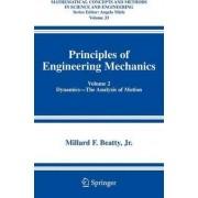 Principles of Engineering Mechanics: Dynamics - the Analysis of Motion v. 2 by Millard F. Beatty