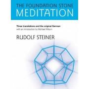 The Foundation Stone Meditation by Rudolf Steiner