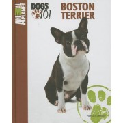 Animal Planet Dogs 101 Boston Terrier by Patricia F Lehman