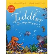 Tiddler Reader by Julia Donaldson