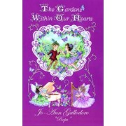 The Gardens Within Our Hearts by Jo Ann Gallodoro Poopa