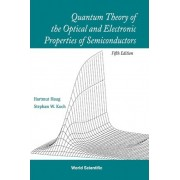 Quantum Theory of the Optical and Electronic Properties of Semiconductors by Haug Hartmut
