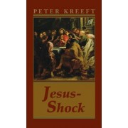 Jesus-Shock by Peter Kreeft
