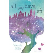All We Have Left, Hardcover