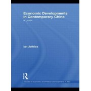 Economic Developments in Contemporary China by Ian Jeffries