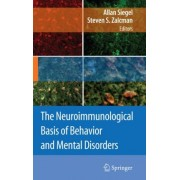 The Neuroimmunological Basis of Behavior and Mental Disorders by Allan Siegel