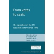 From Votes to Seats by Ron Johnston