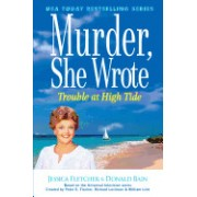 Murder, She Wrote Trouble at High Tide