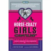 For Horse Crazy Girls Only
