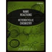 Name Reactions in Heterocyclic Chemistry by Jie Jack Li