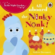 All Aboard the Ninky Nonk: Story 1