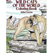 Wild Cats of the World Coloring Book by John Green