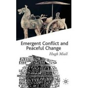 Emergent Conflict and Peaceful Change by Mr. Hugh Miall