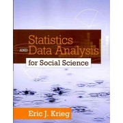 Statistics and Data Analysis for Social Science by Eric J. Krieg