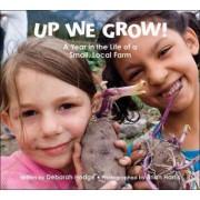 Up We Grow! by Deborah Hodge