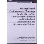 Strategic and Performance Planning for the Office of the Chancellor for Educational and Professional Development by Dina G. Levy