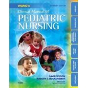 Wong's Clinical Manual of Pediatric Nursing by David Wilson