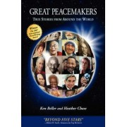 Great Peacemakers by Ken Beller