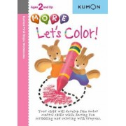 More Let's Color by Kumon Publishing